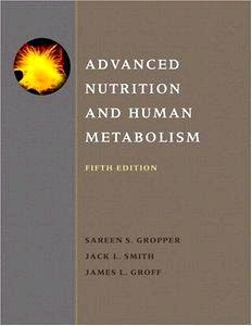 Sareen S. Gropper, Jack L. Smith - Advanced Nutrition and Human Metabolism 5th edition 2 (PDF, 2008)