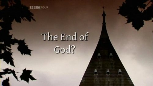 Богу конец? Гид от Horizon по науке и религии / The End of God? A Horizon Guide to Science and Religion (2010) PDTV